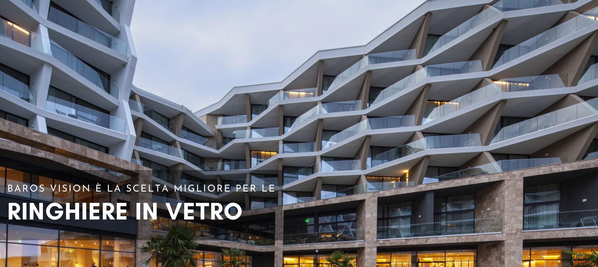 ringhiere in vetro al progetto baros vision del complesso alberghiero
